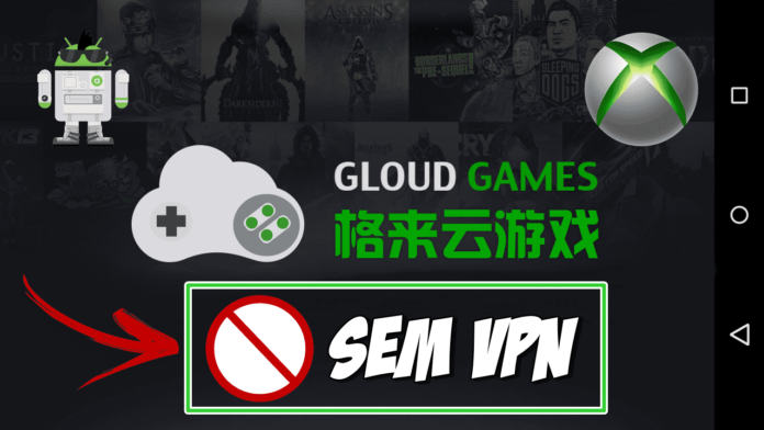 gloud games sem vpn