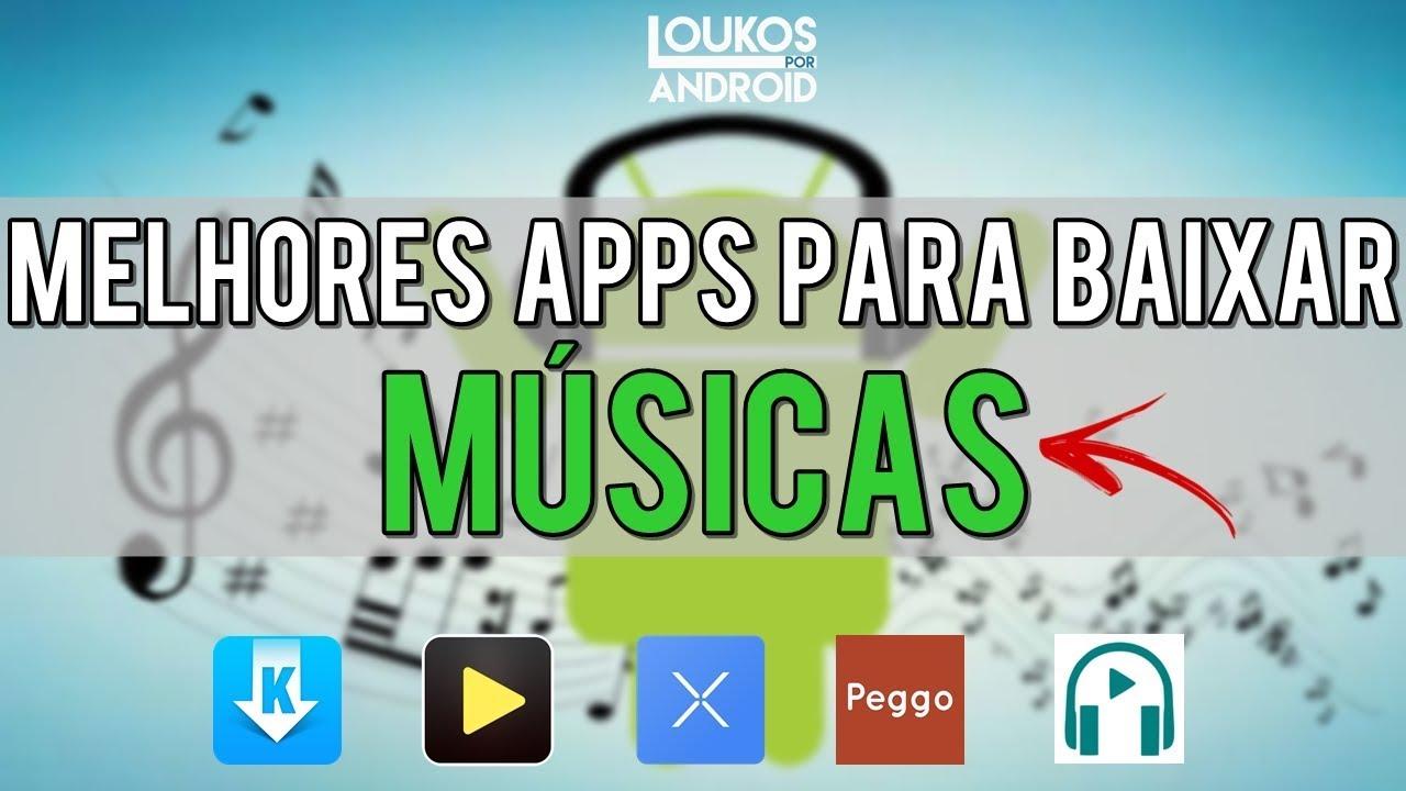 melhores apps para baixar musicas