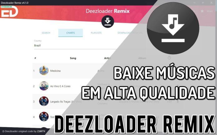 Deezloader Remix v4.1.0 - Músicas em Alta Qualidade no PC