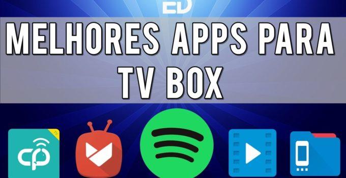 5 melhores aplicativos para tv box android-min